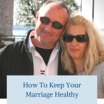 how to keep your marriage healthy